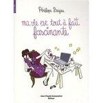 Ma_vie_est_fascinante_1